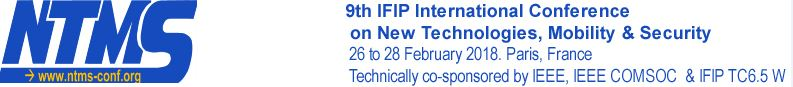 2018 7th IFIP International Conference on New Technologies, Mobility and Security (NTMS)