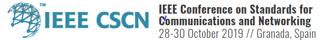 2019 IEEE Conference on Standards for Communications and Networking (CSCN)