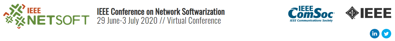 2020 IEEE Conference on Network Softwarization and Workshops (NetSoft)
