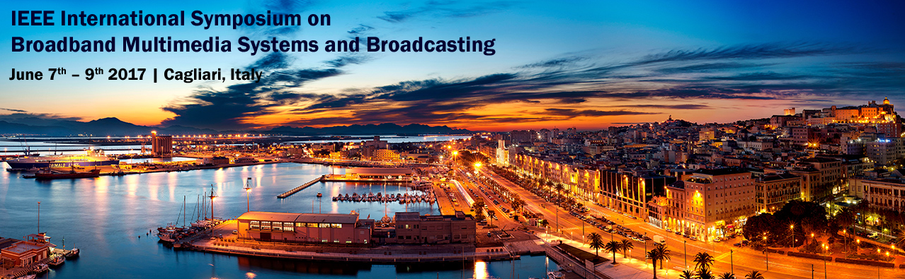 2017 IEEE International Symposium on Broadband Multimedia Systems and Broadcasting (BMSB)