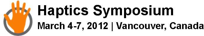 2012 IEEE Haptics Symposium