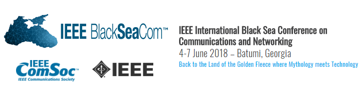 2018 IEEE International Black Sea Conference on Communications and Networking (BlackSeaCom)
