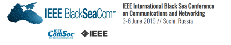2019 IEEE International Black Sea Conference on Communications and Networking (BlackSeaCom)