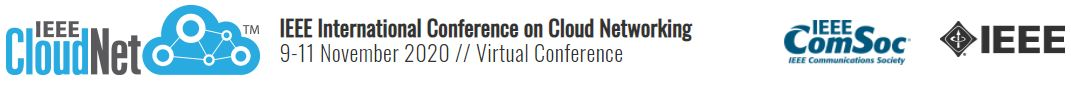 2020 IEEE International Conference and Cloud Networking (CloudNet)