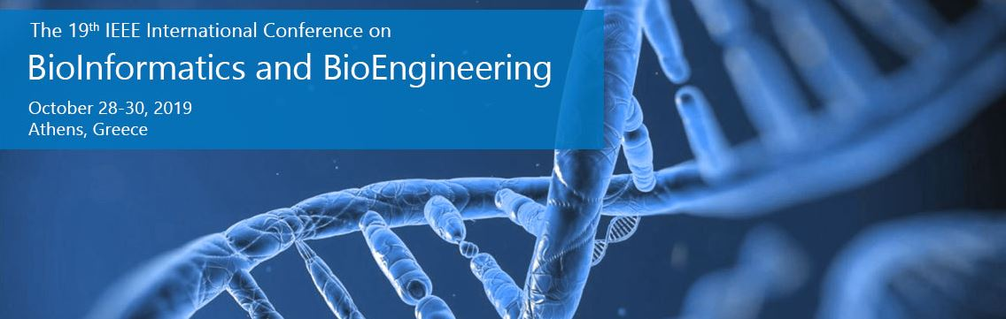 2019 IEEE 19th International Conference on Bioinformatics and Bioengineering (BIBE)