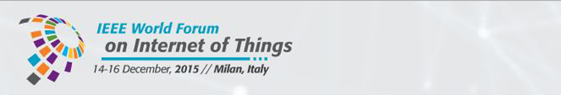 2015 IEEE World Forum - Internet of Things (WF-IoT)