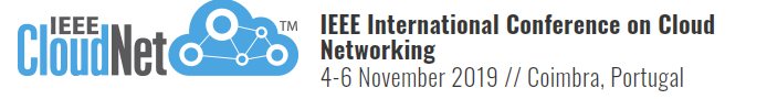 2019 IEEE International Conference and Cloud Networking (CloudNet)