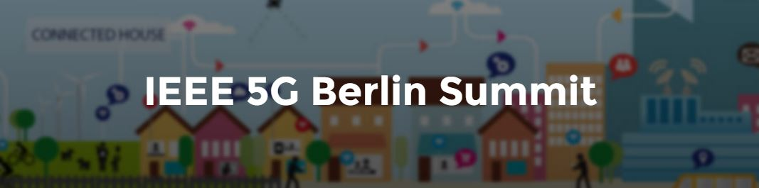 2016 IEEE 5G Summit - Berlin