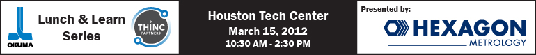Hexagon Metrology Lunch & Learn March 15, 2012 (Houston)