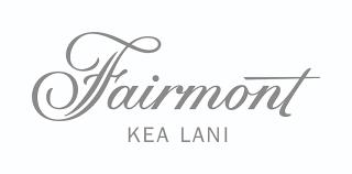 Fairmont Kia Lani