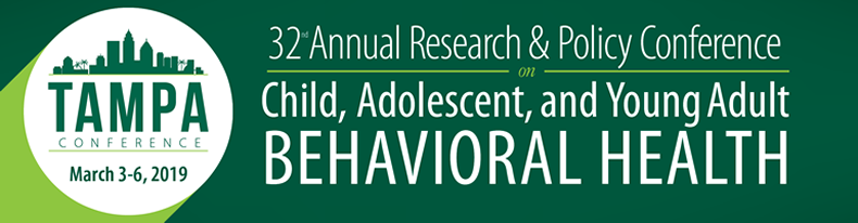 32nd Annual Research & Policy Conference on Child, Adolescent, and Young Adult Behavioral Health