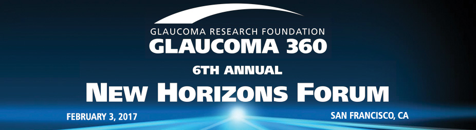 2017 Glaucoma 360 - New Horizons Forum