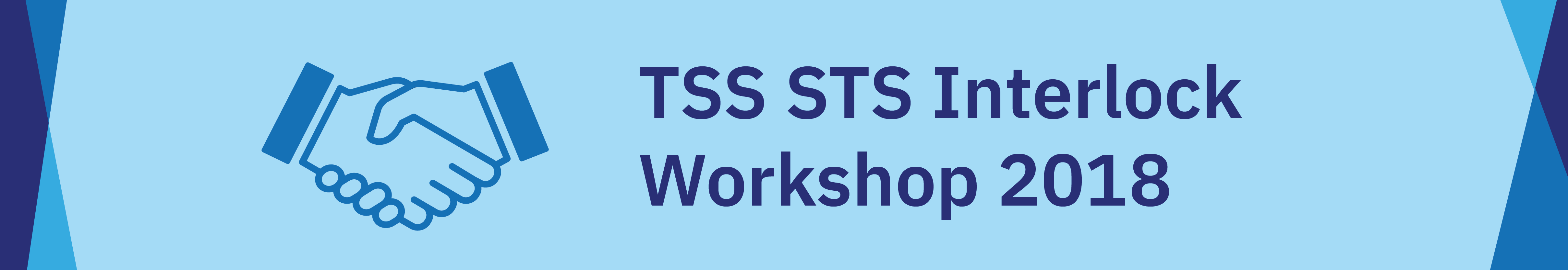TSS STS Interlock Workshop