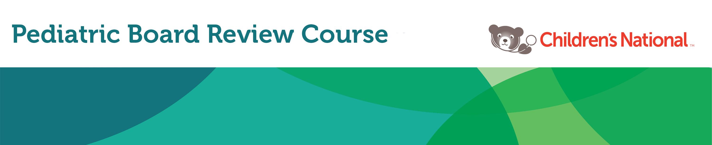 2016 Pediatric Board Review - Course Registration