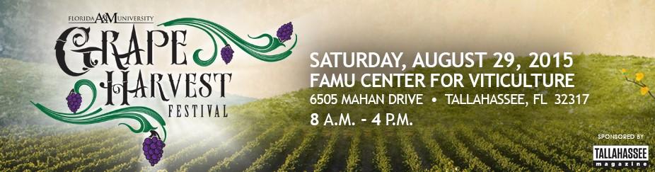 "2015 FAMU Grape Harvest Festival ""Who Let the Grapes Out"""