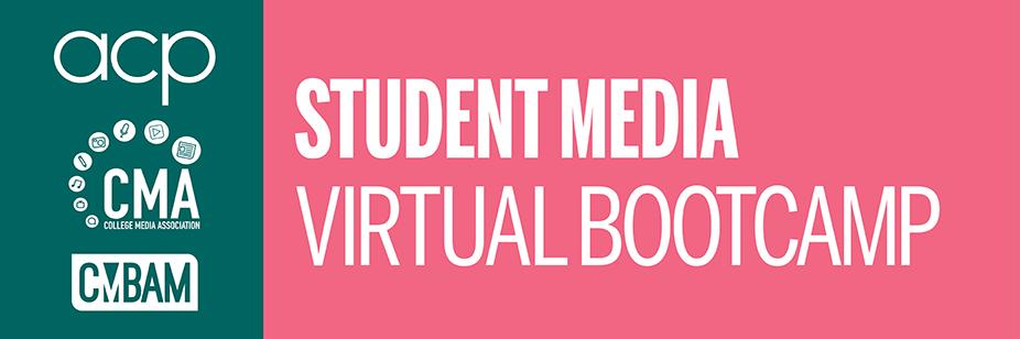 Student Media Virtual Bootcamp 2020