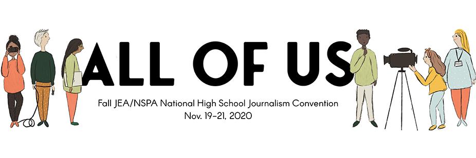 2020 JEA/NSPA Fall National High School Journalism Convention – Virtual
