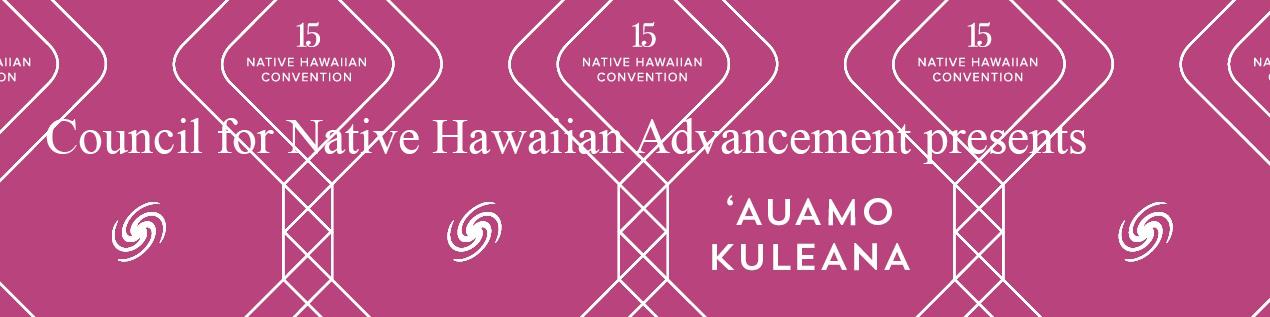 15th Annual Native Hawaiian Convention