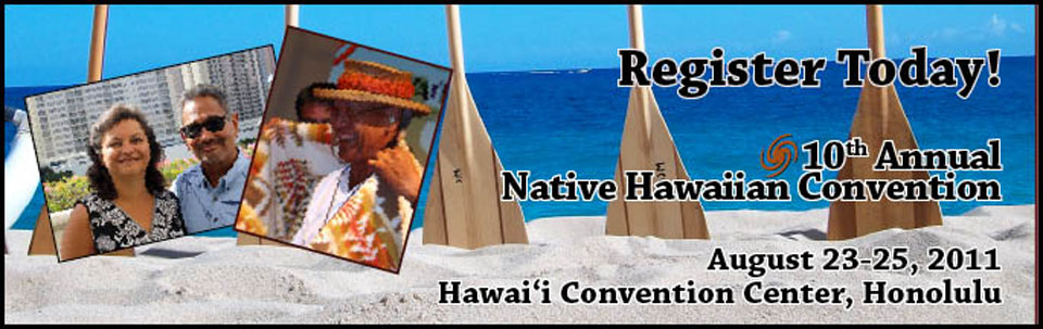 10th Annual Native Hawaiian Convention