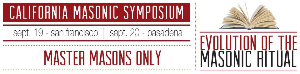 15th Annual California Masonic Symposium