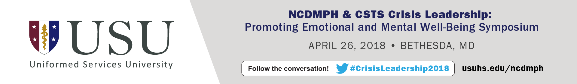 NCDMPH & CSTS Crisis Leadership: Promoting Emotional and Mental Well-Being Symposium