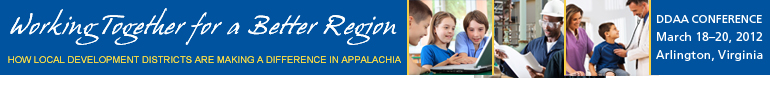 Working Together for a Better Region: How LDDs are Making a Difference in Appalachia Conference, Mar