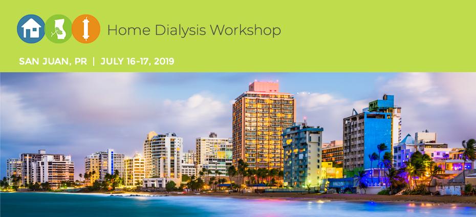 Home Dialysis Workshop-San Juan, PR