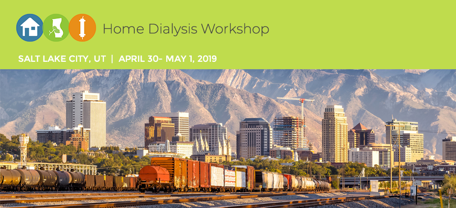 Home Dialysis Workshop- Salt Lake City