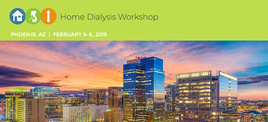 Home Dialysis Workshop- Phoenix, AZ