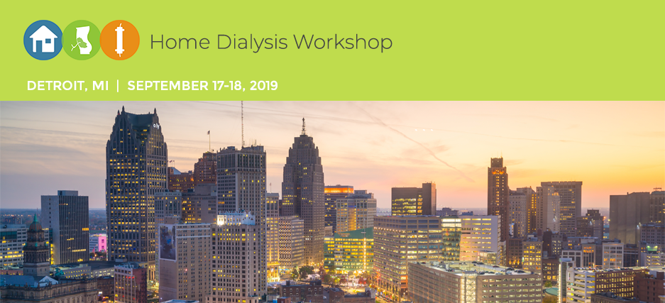Home Dialysis Workshop-Detroit