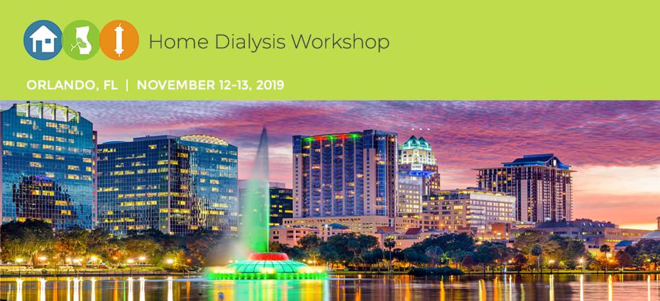 Home Dialysis Workshop-Orlando