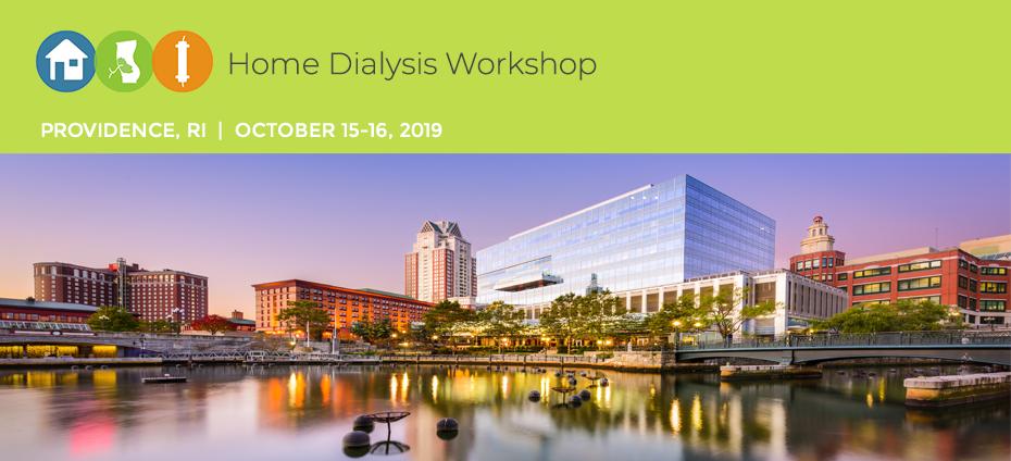 Home Dialysis Workshop-Providence, RI