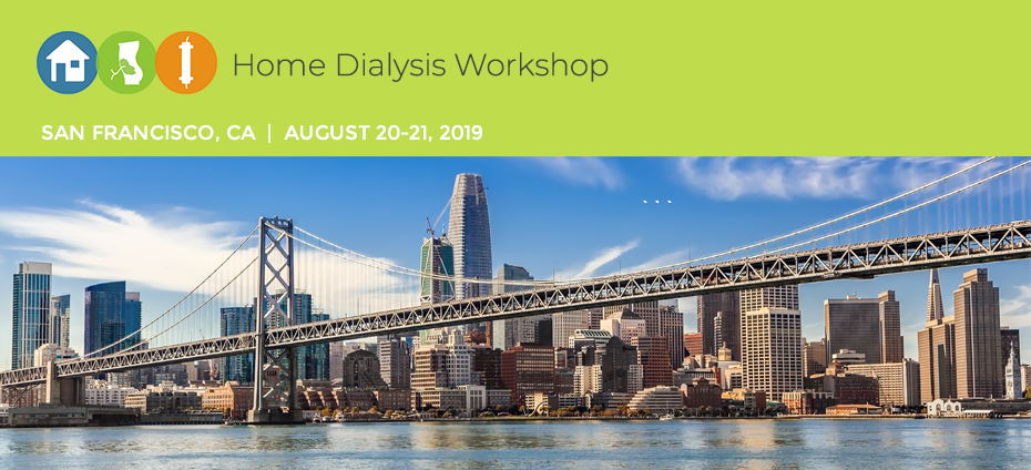 Home Dialysis Workshop-San Francisco, CA
