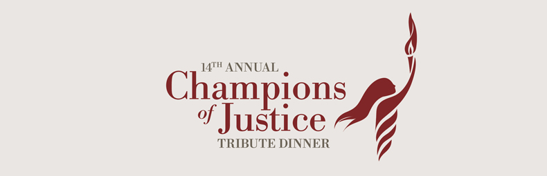 Tribute to the Champions of Justice Dinner