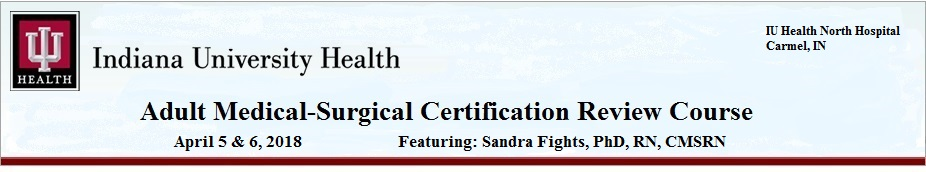 Adult Medical Surgical Certification Review Course