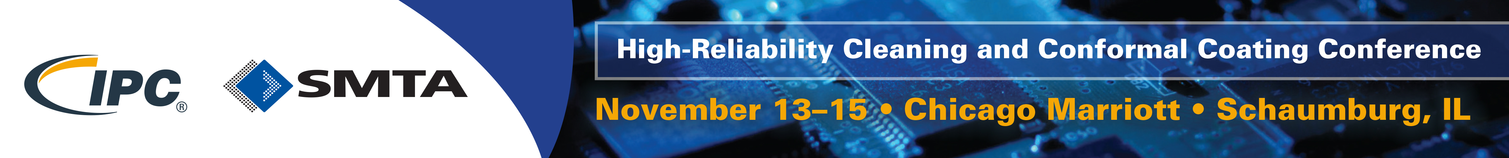 IPC and SMTA High-Reliability Cleaning & Conformal Coating Conference