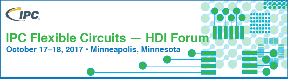 IPC Flexible Circuits/HDI Forum