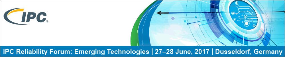 IPC Reliability Forum: Emerging Technologies