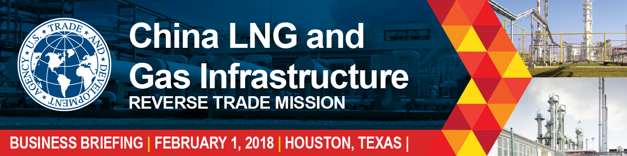USTDA China LNG and Gas Infrastructure Business Briefing