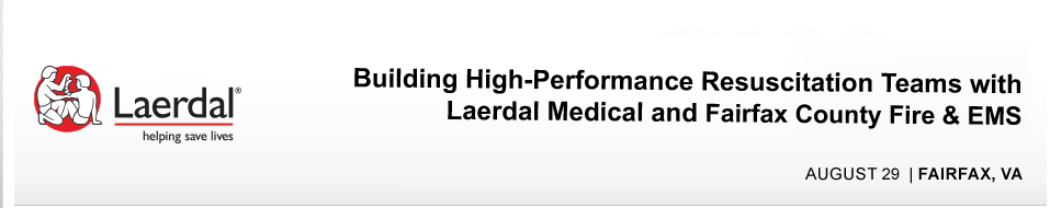 Building High-Performance Resuscitation Teams with Laerdal Medical and Fairfax Fire & Rescue EMS
