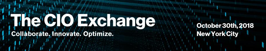 The CIO Exchange: Collaborate. Innovate. Optimize