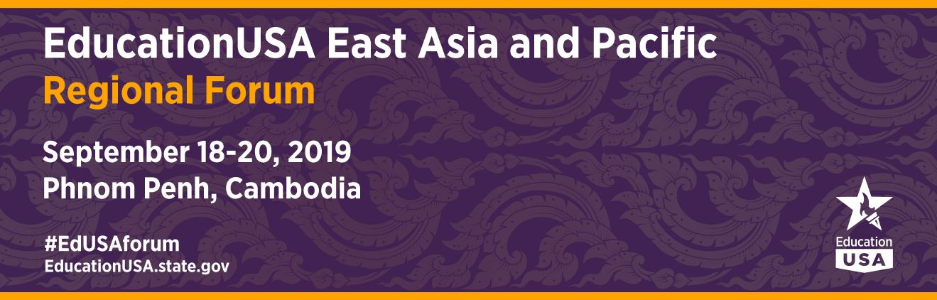 EducationUSA EAP Regional Forum 2019
