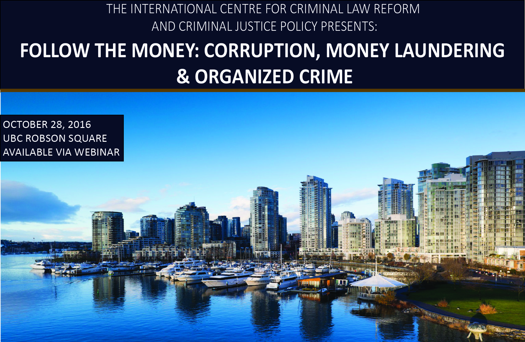Follow the Money: Corruption, Money Laundering & Organized Crime