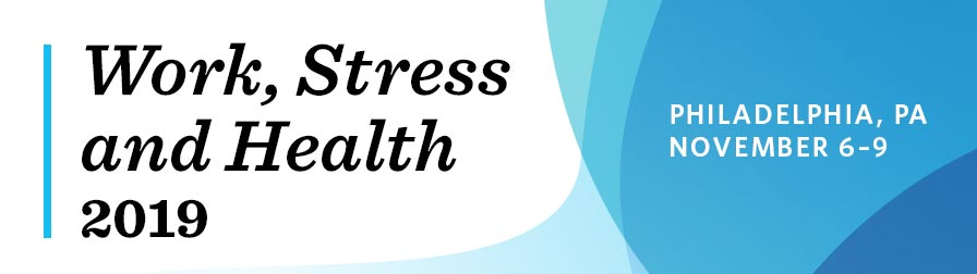 Work, Stress and Health 2019: Registration
