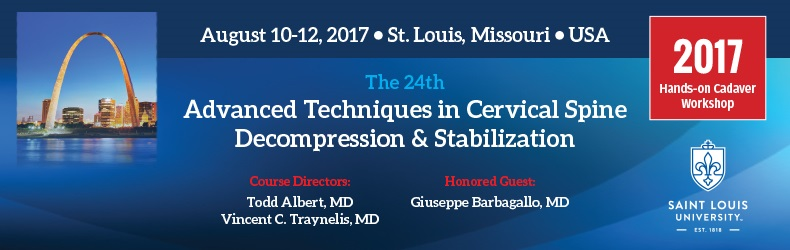 The 24th  Advanced Techniques in Cervical Spine Decompression and Stabilization