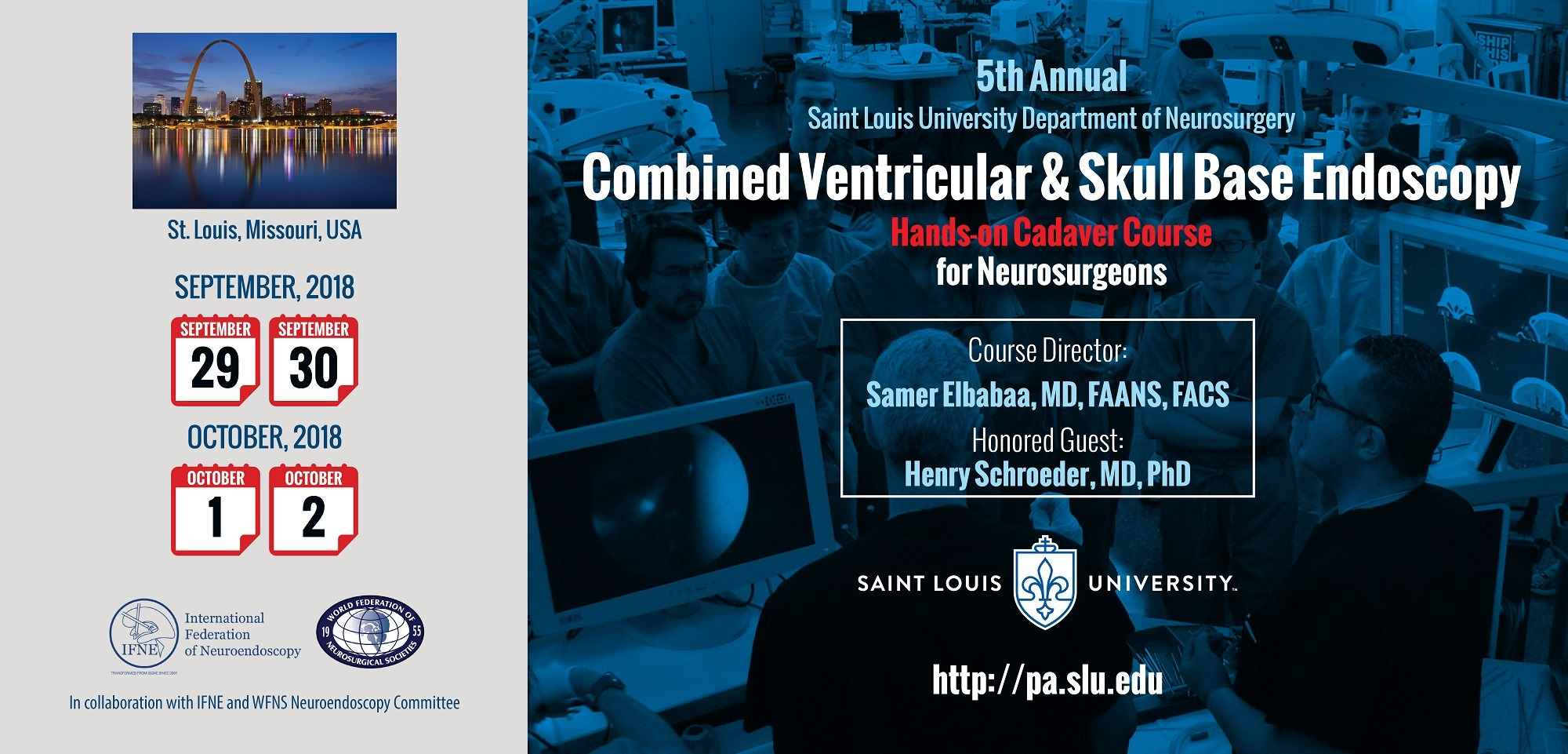 5th Annual SLU Department of Neurosurgery Combined Ventricular and Skull Base Endoscopy Course for Neurosurgeons