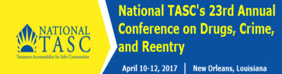 National TASC's 23rd Annual Conference on Drugs, Crime, and Reentry