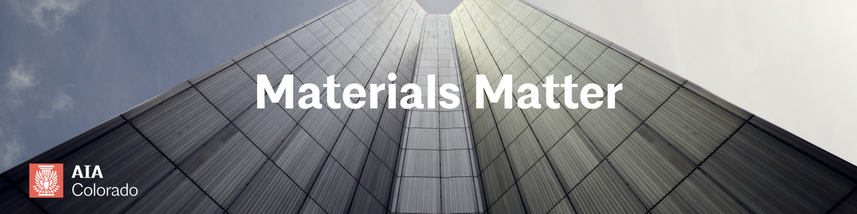 AIA Colorado Materials Matter