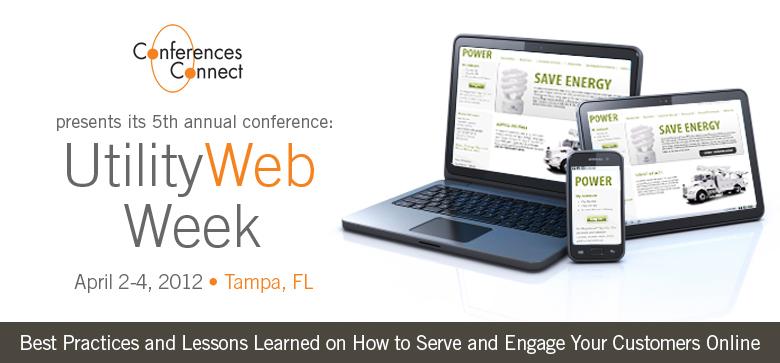 Utility Web Week Conference - Apr2012