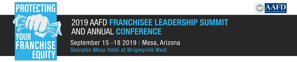 AAFD 2019 Franchisee Leadership Summit and Annual Conference